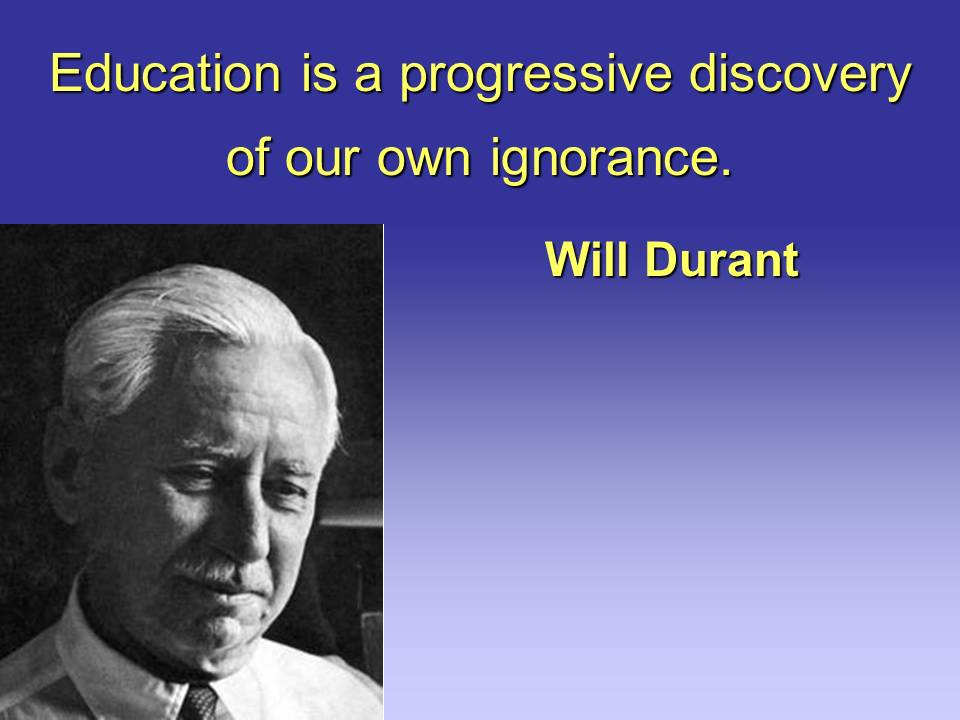 Education Is A Progressive Discovery Of Our: Quote Slides