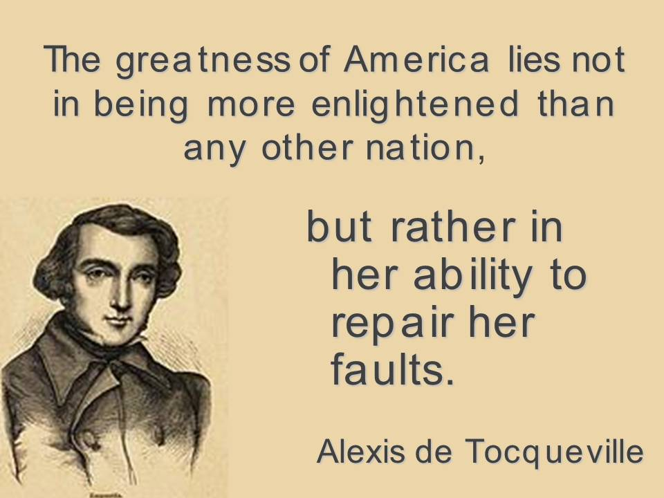 democracy in america from tocqueville s work Alexis de tocqueville, democracy in america influence of democracy on the how the taste for physical gratification's is united in america to love.
