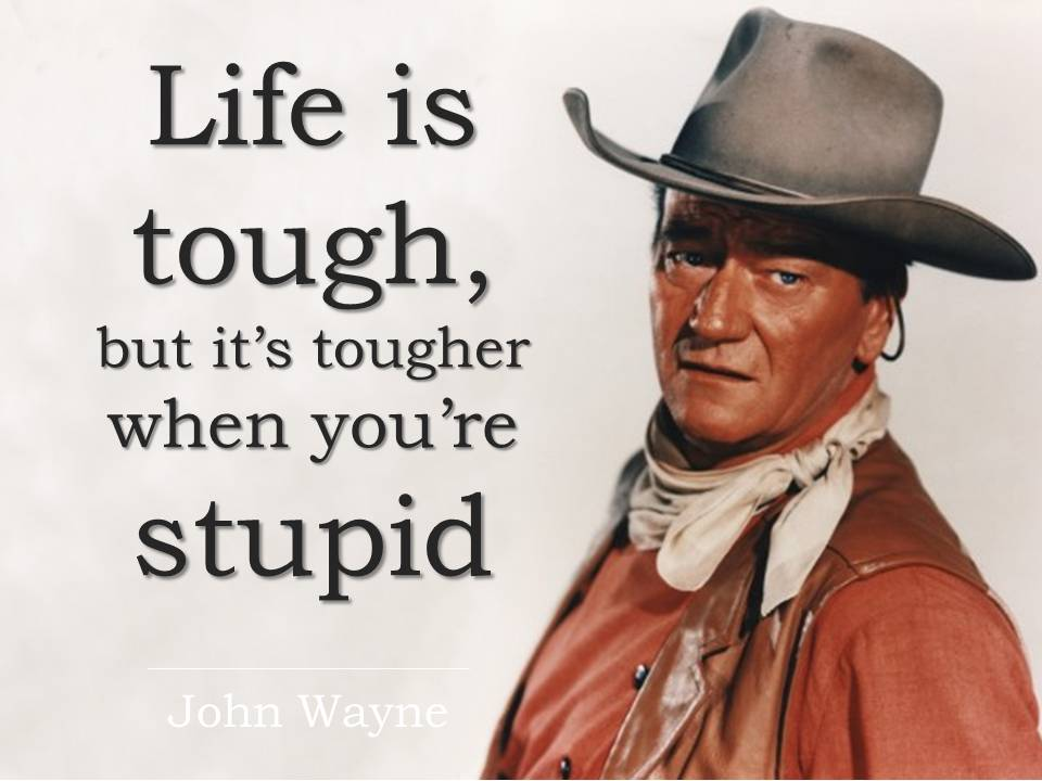 Life is tough but it s